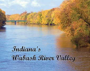 Indiana's Wabash River Valley