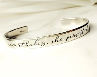 Nevertheless, she persisted Bracelet . Inspirational Jewelry . Daily Reminder Jewelry . #TBCO