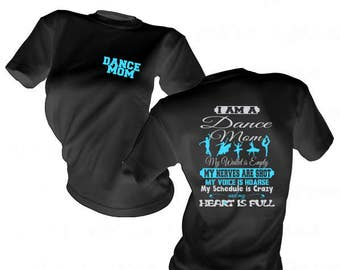I am a Dance Mom Shirt - Dance Mom Gear - Cheering on your dancer Shirt - Dance Mom T Shirt - Dance Mom Apparel - Ballet Mom Shirt - Dancing