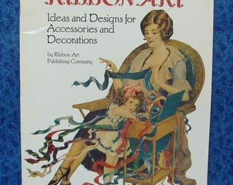 Vintage Old Fashioned Ribbon Art Ideas and Designs Illustrations Directions Book