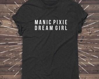 Manic Pixie Dream Girl shirt, black pocket logo, funny womens shirts, Funny Graphic Tee Yoga Top hipster teen tumblr tshirt summer