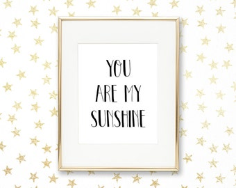 SALE -50% You Are My Sunshine Digital Print Instant Art INSTANT DOWNLOAD Printable Wall Decor