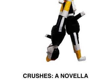 CRUSHES: A Novella by Paul Pescador