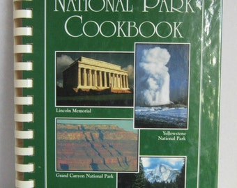 THE NATIONAL PARK Cookbook, Judy Giddings - First Edition, First Printing, Fine Condition - published by Park Press, 1995