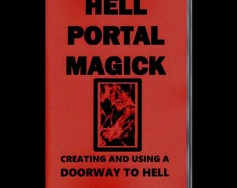 Hell Portal Magick - Satanism / Demonology / Occultism / Black Magic - Opening a Portal -  Spells / Curses