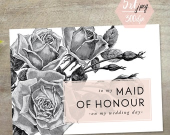 To My Maid of Honour Thank You Card | PRINTABLE CARD Download | Rustic Etched Floral Design