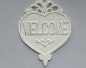 Heart Welcome Sign Plaque Entry Sign Decor Cast Iron Creamy White Old White Distressed Romantic Shabby French Farmhouse Cottage Decor