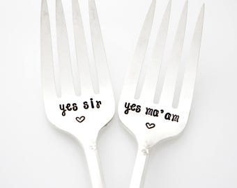 Southern Wedding Forks, Yes Sir & Yes Ma'am. Hand stamped Silverware for unique I Do, Me Too engagement gift.