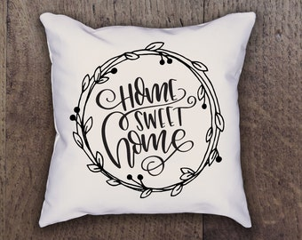 Home Sweet Home Pillow Cover - Graphic Pillow Sham - Custom made Linen Pillow Cover - Quote Pillow Cover - Southern Girls Collection Design