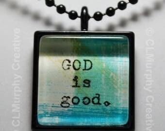 Scripture God Is Good Necklace Pendant Scripture Jewelry C L Murphy Creative