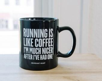 Running is Like Coffee - 20 oz Mug ~ Runner Gift ~ Funny Fitness