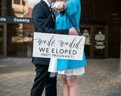 Wedding Gifts For Couples Who Eloped : We Eloped Wedding Sign Elope Announcement Sign We Eloped Wedding ...