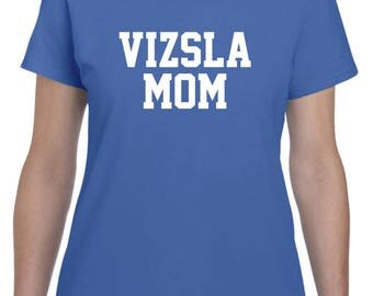 Vizsla Mom Shirt Tshirt Dog