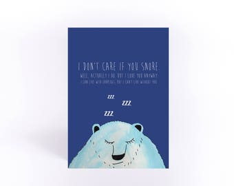 I don't care if you snore anniversary card