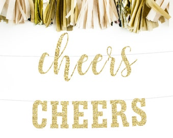 Cheers Banner, Gold Cheers Banner, Cheers Sign, Cheers Garland, Wedding Banner, Bridal Shower Banner, Bachelorette Banner, Party Banner