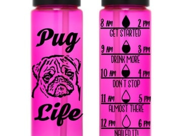 Pug Lover Water Bottle With Time Reminders 24oz (Choose your color!)