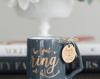 "Engraved ""he put a ring on it!"" Gold Coffee Mug - (ONE) Dansk Porcelain Gray Mug - Engagement Gift - Wedding Gift - Just Engaged Best Friend"