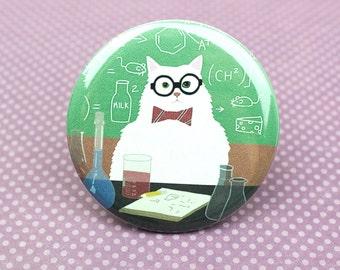 Chemistry Cat Pin, Nerdy Pin, Funny Geeky Pin, Chemistry Cat Meme Magnet, Fridge Magnet, Dishwasher Magnet, Funny Meme Button, Pin Back
