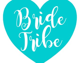 Bride Tribe Decal | Bride, Bridal, Bridesmaid, Bridesmaid Gift, Wine, Wine Glass, Wedding, Wedding Decal, Wedding Decor
