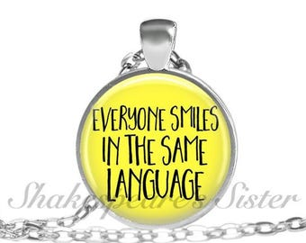 Everyone Smiles - Inspirational Jewelry - Smile Necklace - Happy Jewerly - Quote Necklace