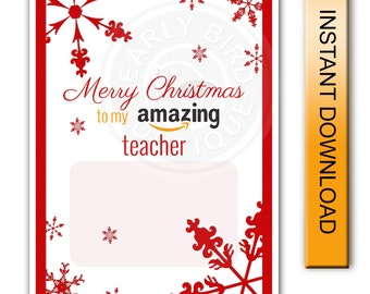 Printable 5x7 Flat Amazon Gift Card Holder Christmas Digital Instant Download - Teacher