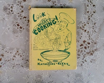 Look Whats Cooking in and near San Francisco Restaurant Cookbook Katherine Kerry 1950