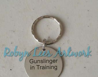 Gunslinger in Training Engraved Stainless Steel Disc Keyring on Silver Split Ring. Dark Tower, Stephen King, Costume, Different