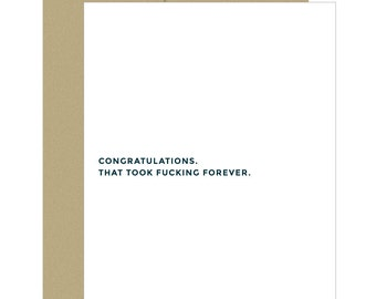 Congrats Card. Funny Card. Sarcastic Card. Graduation Card. Engagement Card.