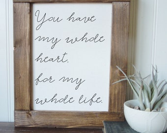 You have my whole heart for my whole life/wall art/canvas print/laurel wreath/canvas wall art/wall decor