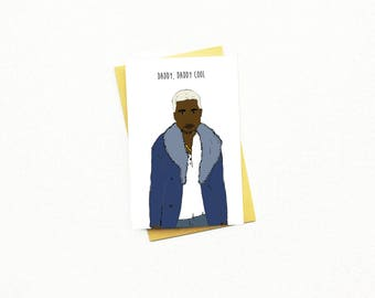 Funny Father's Day Card...Dad Card...Fathers Day...Father's Day Card...Kanye West Card...Kanye West Dad...Daddy Cool