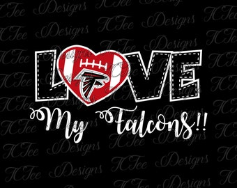 Love My Falcons - Atlanta Falcons - Football SVG File - Vector Design Download - Cut File