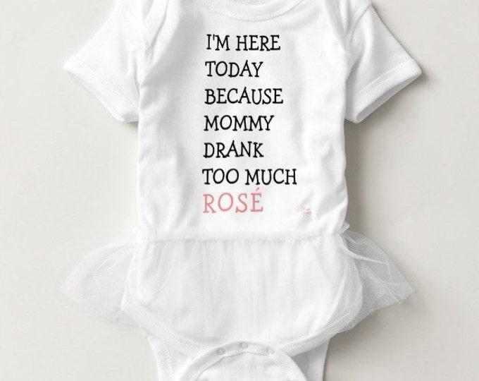 Baby Onesie Tutu - Mommy drank too much rosé wine