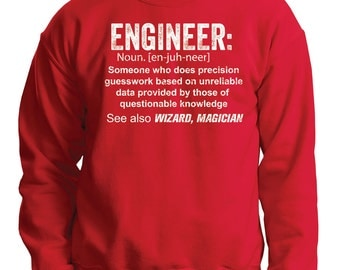 Engineer Sweatshirt Funny Gift For Engineer Sweater