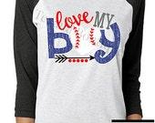 Love my boy, womens baseball shirts, baseball mom shirts, womens clothing, womens raglan tee, baseball mom, baseball shirts, baseball heart