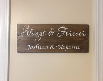Always & Forever sign,Wedding decor, Personalized Wedding present,5th Anniversary sign,Bridal shower gift, Sweetest Day Present,Rustic wood