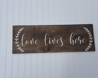 love lives here, love sign, farmhouse sign, rustic sign, rustic decor