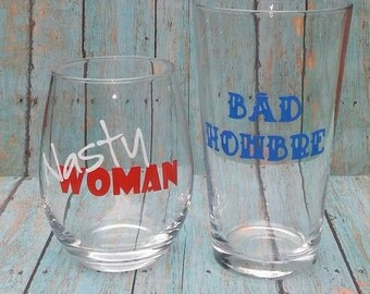 Nasty Woman Bad Hombre couples glass set   #nastywoman   #badhombre   Such a nasty woman   his and her wine glass set   funny couples gift