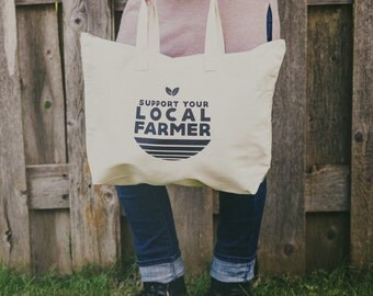 Canvas Tote Bag, Farmers Market Bag, Support Your Local Farmer, Market Bag, Local Farmer, Shop Local, Buy Local, Farmer's Market Tote