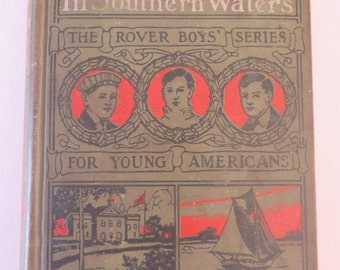 The Rover Boys in Southern Waters, #11, Arthur M. Winfield, 1907, Grosset & Dunlap, Vintage Antique Young Adult Chapter Book