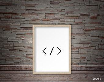 office wall decor, web designer, web developer, web design, html code print,  minimalist print, typography print #P027