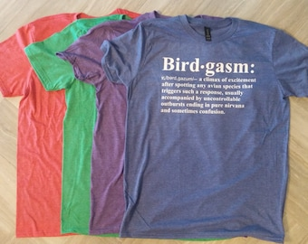 Birdgasm | funny bird shirt | birder gift | nature lover | birder |