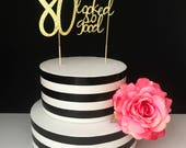 Gold- 80th birthday Cake Topper- 80 never looked so good