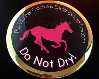 This Washer Contains Endangered Unicorns DO NOT DRY Laundry Magnet | LuLa Washer Dryer Magnet | Custom Fashion Consultant Laundry Magnets