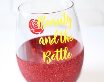 Beauty and the Beast Wine Glass / Belle Wine Glass / Disney Wine Glass / Beauty and the Bottle / Disney Bachelorette Party Cup