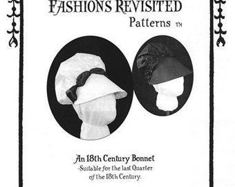 18th Century Bonnet Pattern 1770-1790's