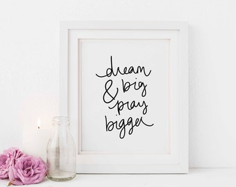 Dream Big Pray Bigger, Illustrated Faith, Hand lettered Nursery Print, Scripture for Her, Bible Journaling Gift, Bible journal Digital Print