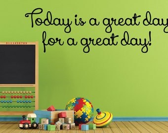 Today is a great day for a great day! - 0203- Home Decor - Wall Decor - Positive - Great day