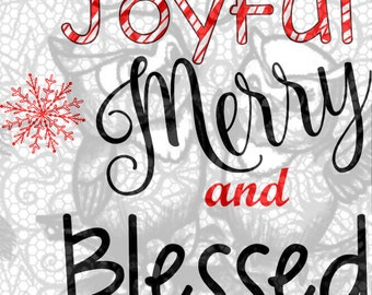 joyful merry and blessed SVG file