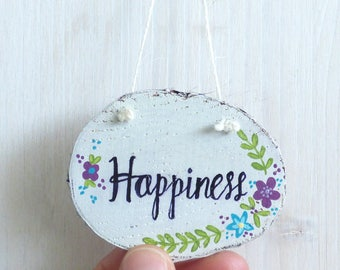 Happiness, Natural Wood Slice, Hand Painted Hanging Decoration