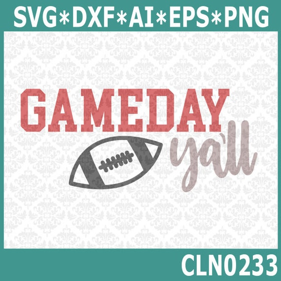 CLN0233 Game Day Ya'll Football Gameday Big Bowl Season SVG DXF Ai Eps PNG Vector Instant Download Commercial Cut File Cricut Silhouette